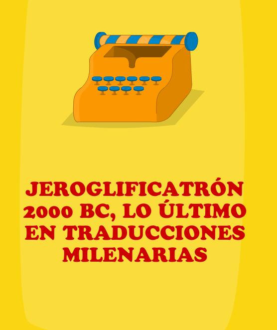 Jeroglificatrón 2000 BC